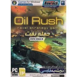OIL RUSH حمله نفت